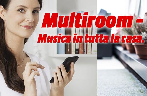 Multiroom - Musica in tutta la casa